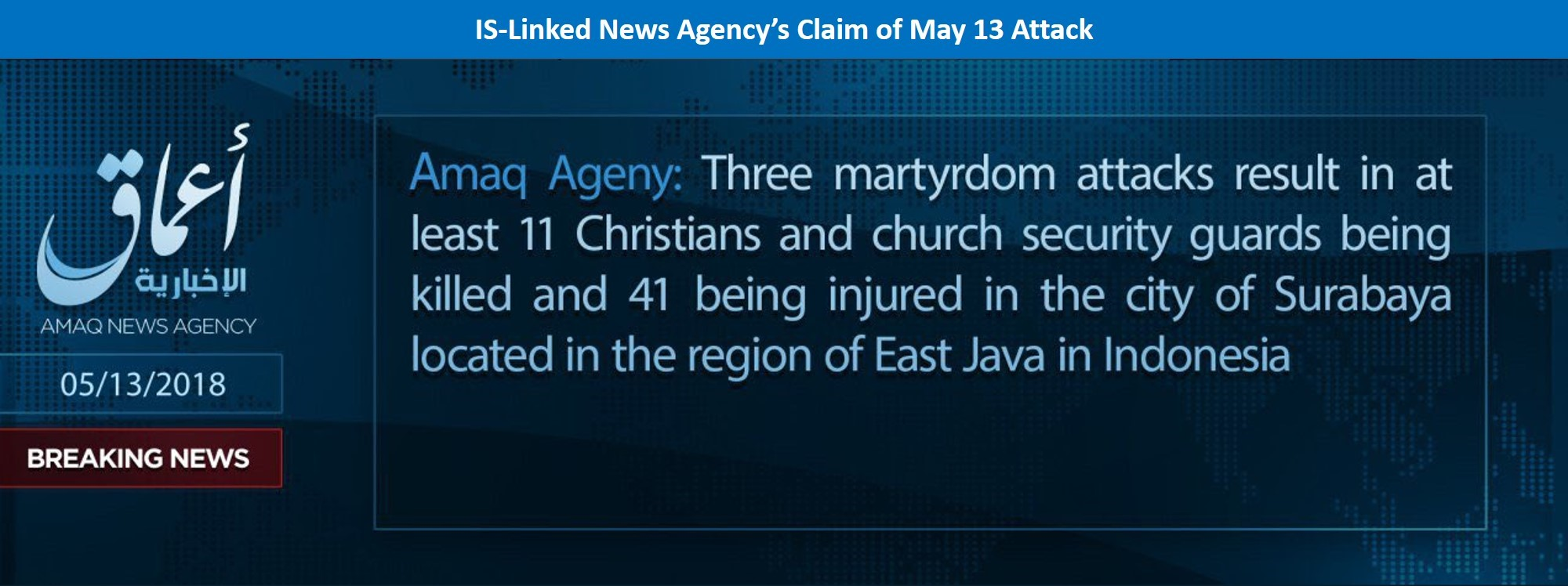 Islamic State linked news agency claims May 13,2018 attack | MAX Security